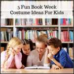 5 Fun Book Week Costume Ideas For Kids