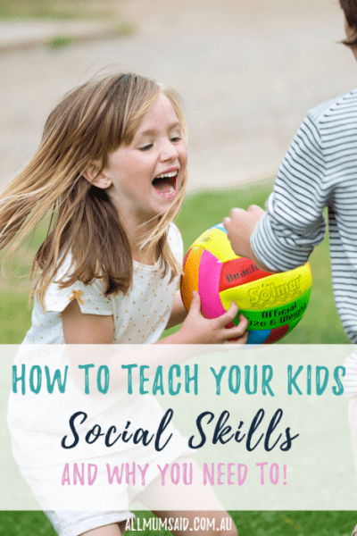Teaching kids social skills plays a huge part in their #behaviour. CLICK HERE to see why it is so important in not just their #education but also life! #development #kids #socialskills #parenting #mumlife #momlife