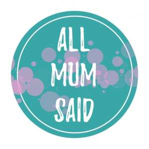 All Mum Said | Mummy Bloggers Australia | reviews giveaway parenting