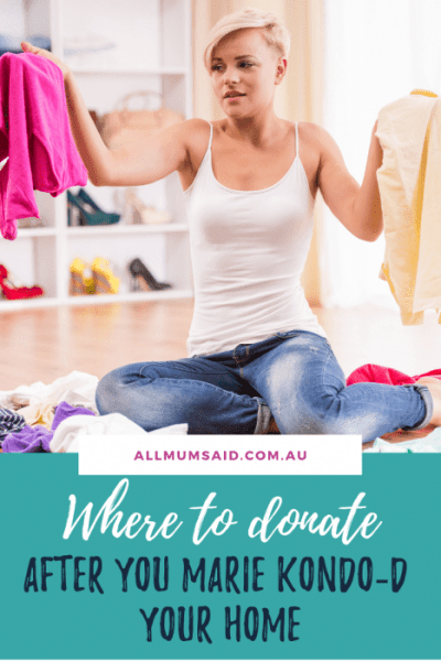 Wondering what do to with all that stuff that doesn't #SparkJoy? Here are some great places you can #donate that will do good after you #declutter! #lifestyle #organisation #environmentallyfriendly #MarieKondo
