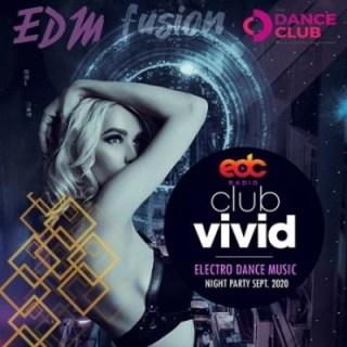 Club Vivid: Electro Dance Music (2020)