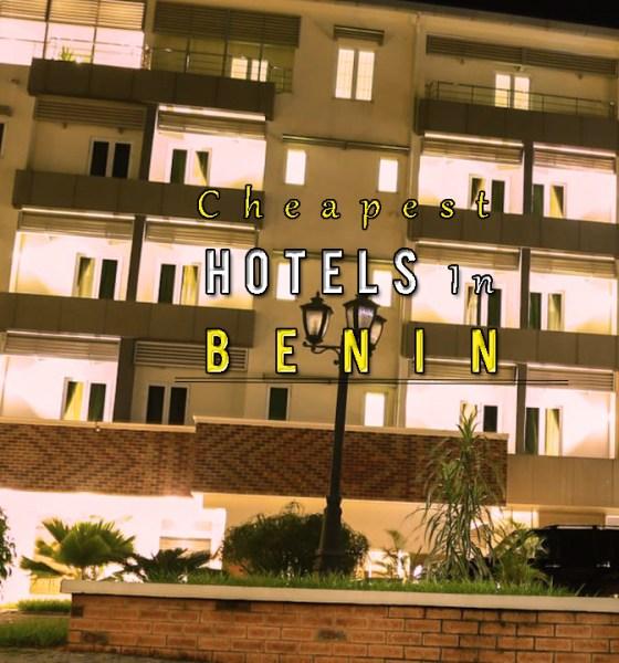 Benin Cheapest Hotels ANE Travels