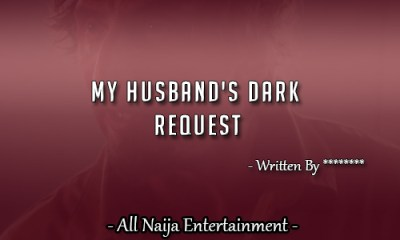 MY HUSBAND'S DARK REQUEST
