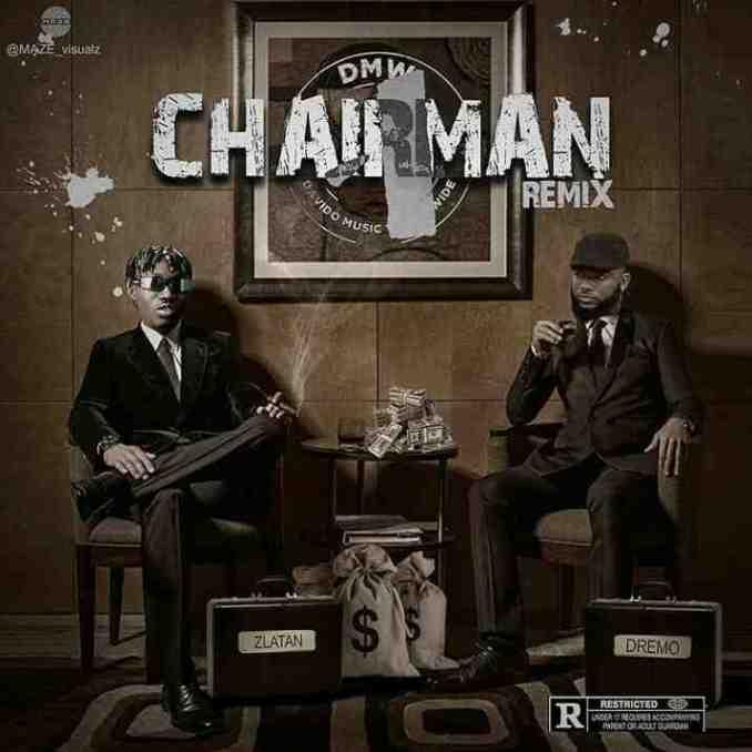 Dremo Chairman remix