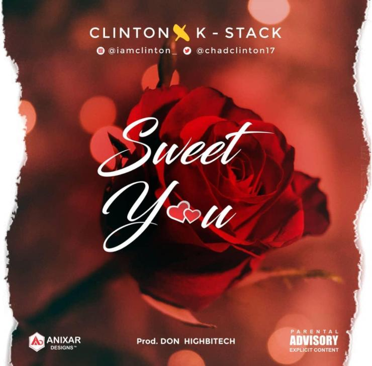 Clinton K-Stack – Sweet You