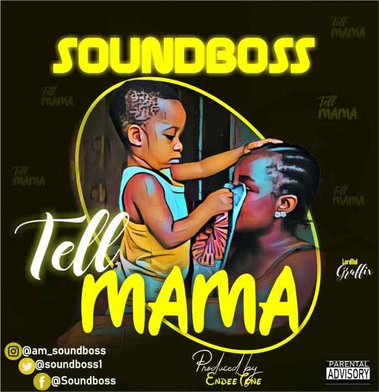 Soundboss Tell Mama