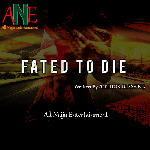 FATED TO DIE