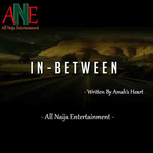 IN-BETWEEN Story Amah's Heart