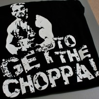 """Get to the choppa!"" T-shirt"