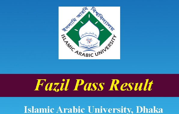 result.iau.edu.bd 2020 Fazil Pass Result Islamic Arabic University Bangladesh
