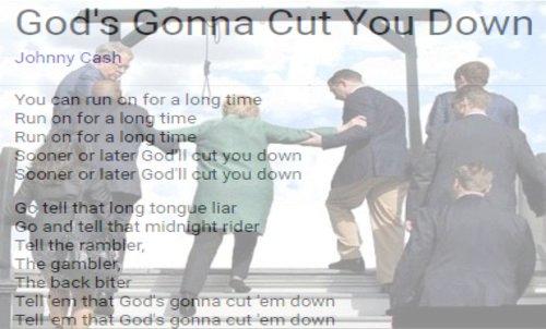 Gods_gonna_cut_you_down.jpg