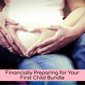 Financially Preparing for Your First Child Report