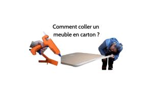 Coller un meuble en carton