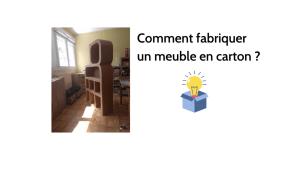 Comment fabriquer un meuble en carton ?