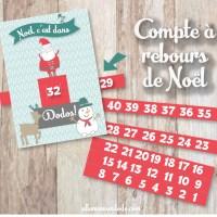 Le compte-à-rebours de Noël (c'est dans combien de dodos?!) #Printable #Gratuit