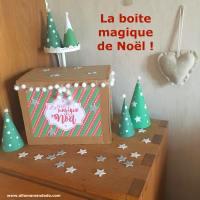 La boite magique de Noël (Alternative facile au calendrier de l'Avent)
