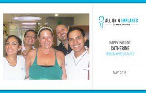 All on 4 Happy Patient: Catherine!