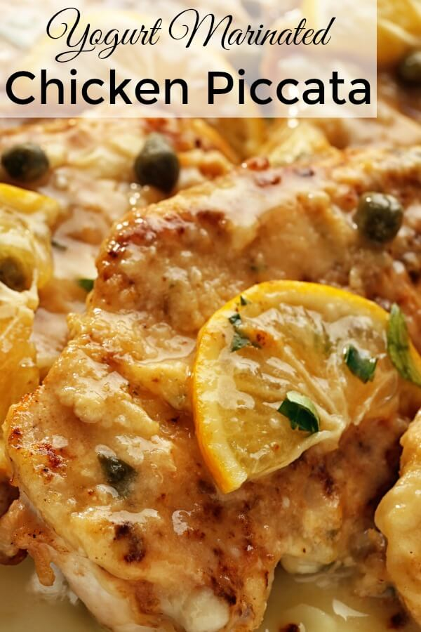 A delicious and juicy Chicken Piccata because the breasts first marinates in yogurt before sauteeing to a golden brown then finished with a lemon caper wine sauce. An easy gourmet recipe. #chicken, #chickenpiccata, #yogurtmarinade, #weeknightgourmet,#weeknightchickendinner,#lemonchicken, #lemoncaperchicken,#allourway
