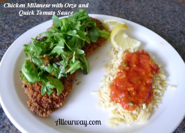 Chicken Milanese, Orzo, Quick Tomato Sauce at Allourway.com