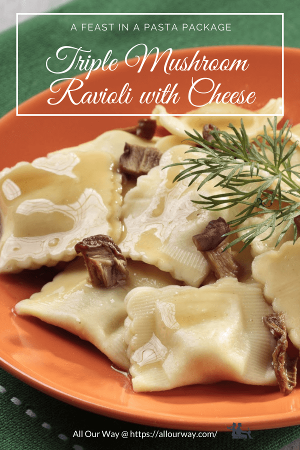 A delicious earthy filling made by combining crimini, portabello and shiitake mushrooms. The ricotta and Parmesan cheese add a rich quality to the ravioli. A delightful dough package that is a celebration in itself. Perfect as an appetizer or a side for a special meal. #mushroomravioli, #triplemushroomravioli, #howtomakeravioli, #appetizer, #ravioliside