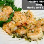Grilled Shrimp is juicy and plump with Garlic and Lemon @allourway.com