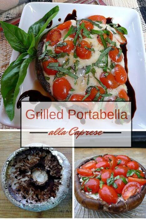 Grilled Portabella alla caprese 3 basic steps in a collage @allourway.com