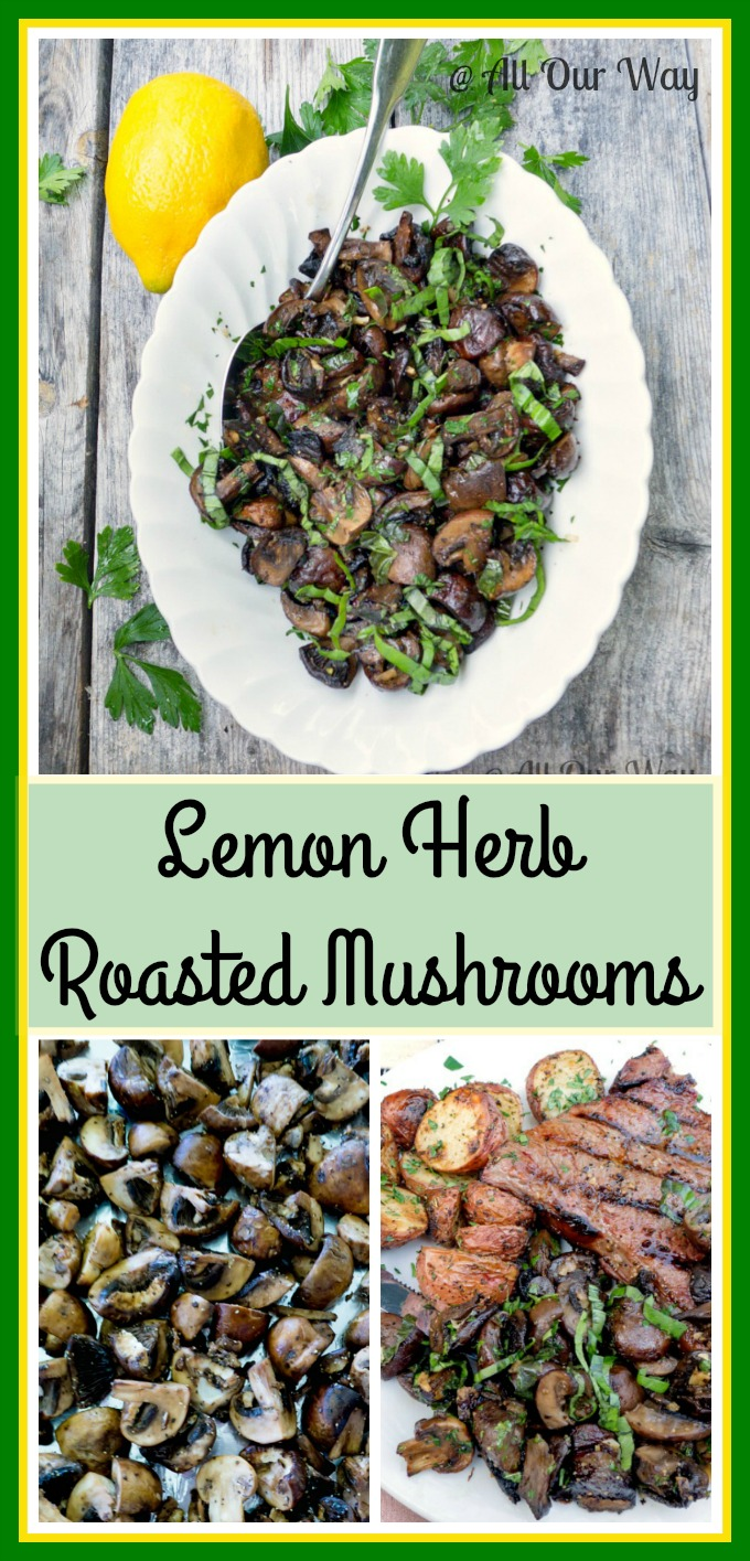 Lemon Herb Roasted Mushrooms takes on Italian flavor @allourway.com