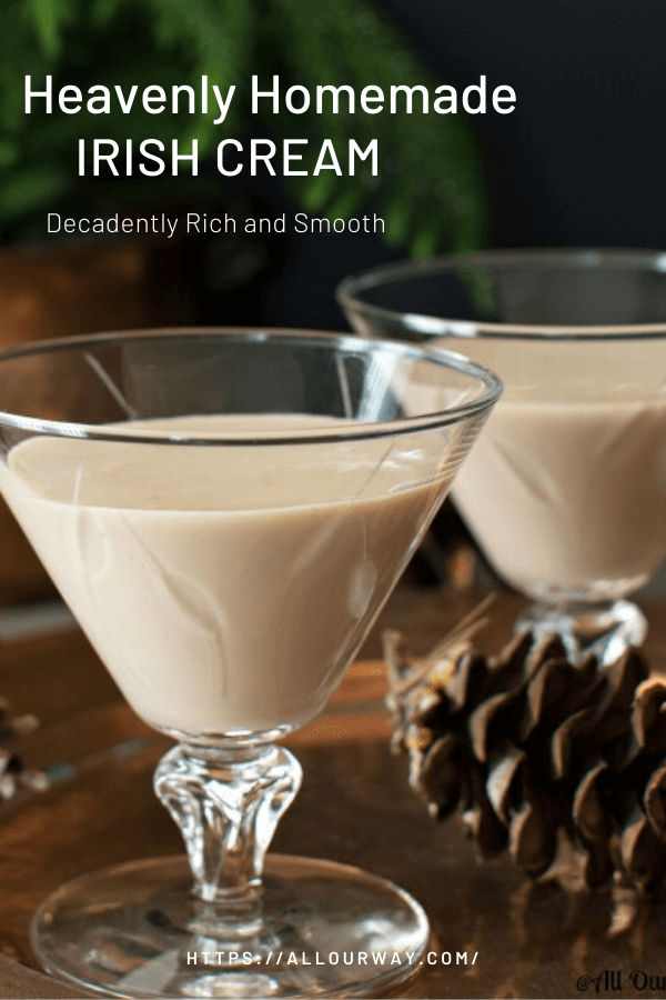 A deliciously smooth and rich after dinner liqueur comprised of Irish Whiskey, cream, sweetened condensed milk and a hint of chocolate and vanilla. Just as good as Baileys Irish Cream. Chocolatey heavy cream is perfect any time of year. Keep some as a dessert drink for the holidays. Will keep up to two months in the refrigerator. #irishcream, #homemadeirishcreamliqueur, #holidaydrink, #homemadeliqueur, #creamliqueur #howtomakeirishcream