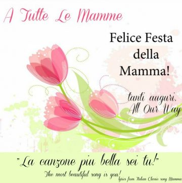 Italian Mother's Day Greeting with line from the Italian classic song Mamma