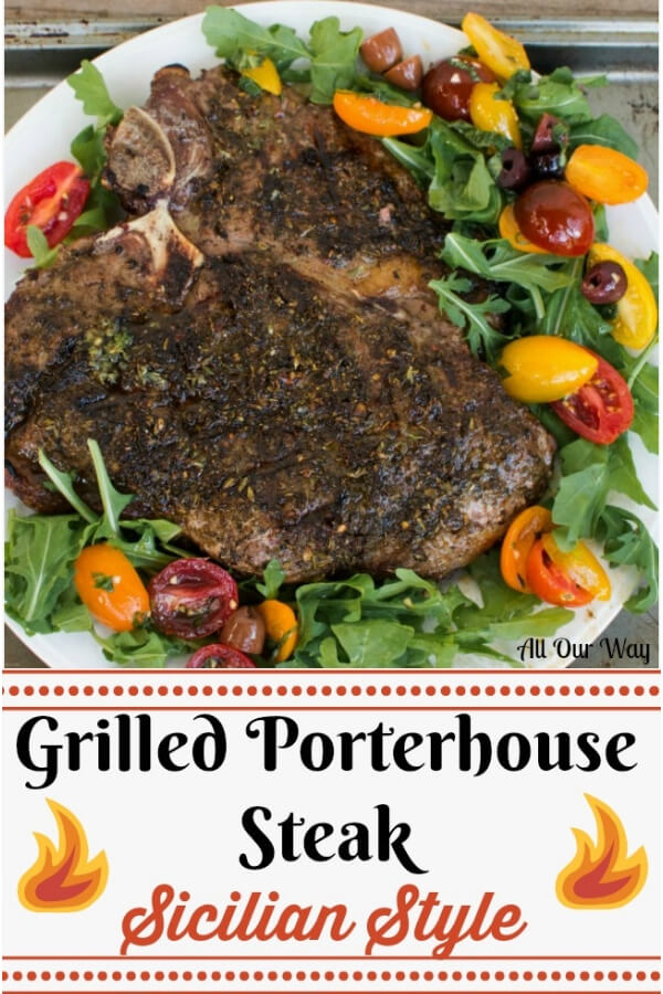 Thick grilled porterhouse steak Sicilian style marinated the thick steak in a fusion of southern Italian seasonings then serves with marinated tomatoes over arugula. #Tuscan_steak, #steak_Florentine, #Sicilian_style_steak, #how_to_grill_Porterhouse_steak, #grilled_steak, #marinated_steak, #allourway