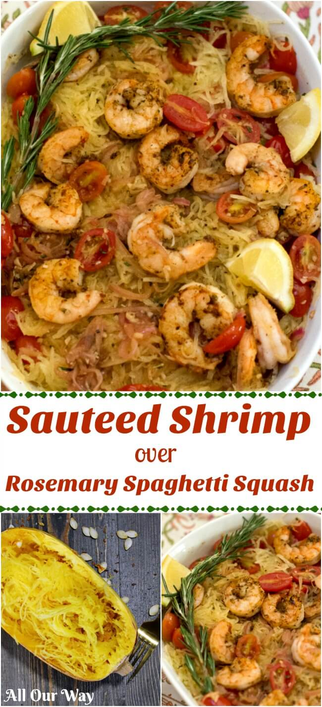 Sautéed shrimp with rosemary, tomatoes, lemon, and garlic combine with spaghetti squash. A tasty easy one-pan meal that will be a favorite.