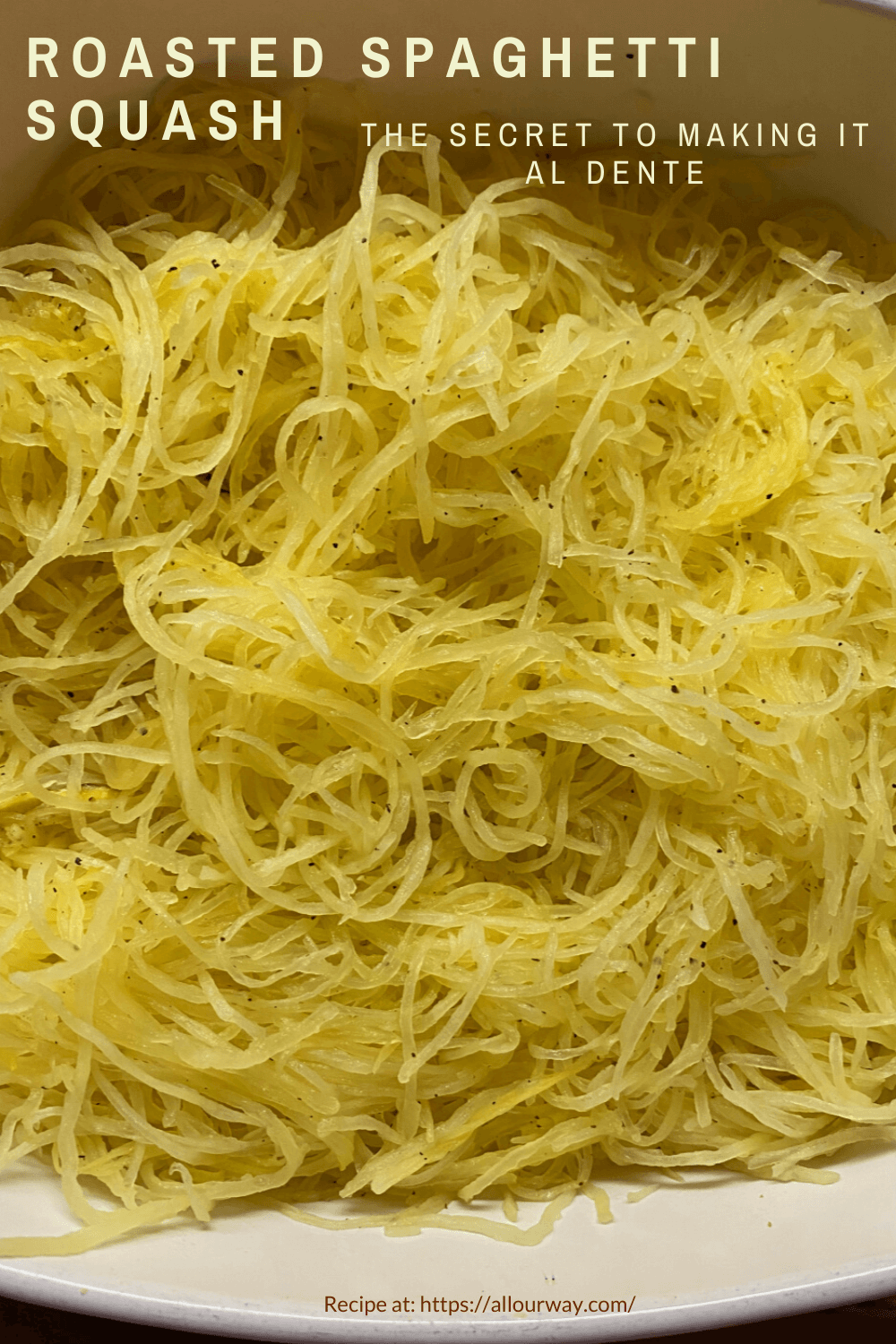 You can make spaghetti squash al dente. It's a matter of letting the squash release some of its liquid and then roasting with the right seasoning. Eat the squash as is or use it in your favorite pasta dishes.