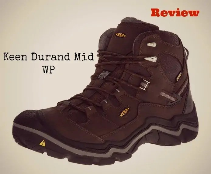 Our Keen Durand Mid WP Review - Pros and Cons - All Outdoors Guide