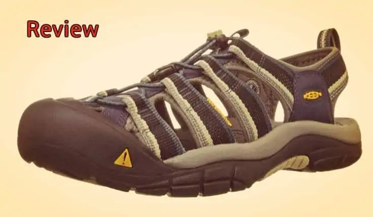 Review: Keen Newport H2 Hiking Sandals – Durable Enough for You?