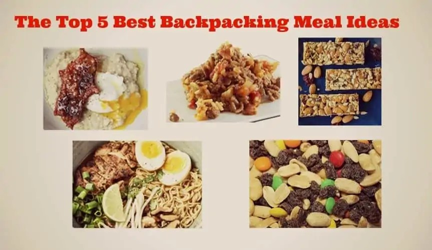 The Top 5 Best Backpacking Meal Ideas