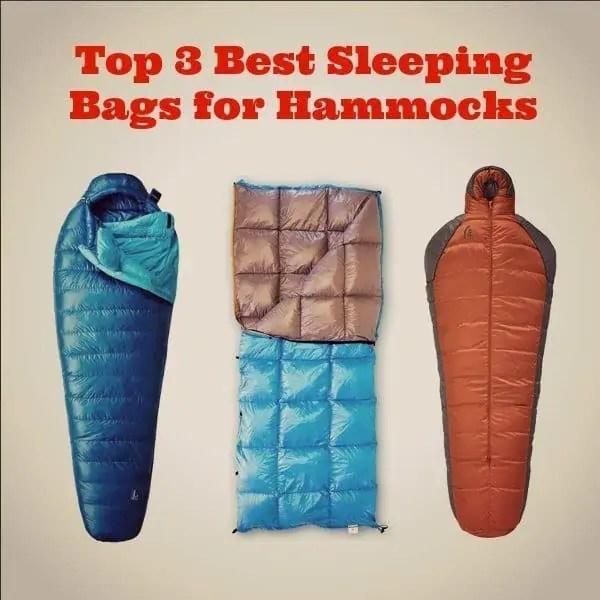 Top 3 Best Sleeping Bags for Hammocks