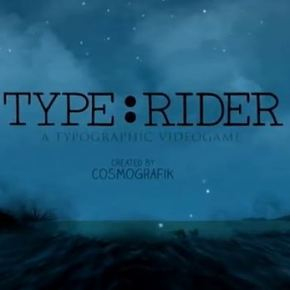 Type:Rider – the game