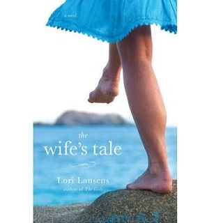 Download The Wife's Tale by Lori Lansens PDF Free