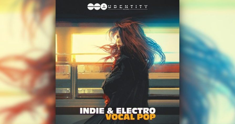 Audentity Records Indie Electro Vocal Pop Full Version Download