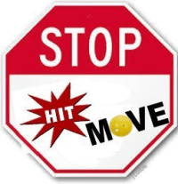 stop hit move