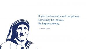 Inspirational Quotes about Life and Happiness by Mother Teresa