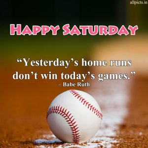 20 Most Favorite Saturday Thoughts and Motivational Images 09 - Baseball Quotes by Babe Ruth