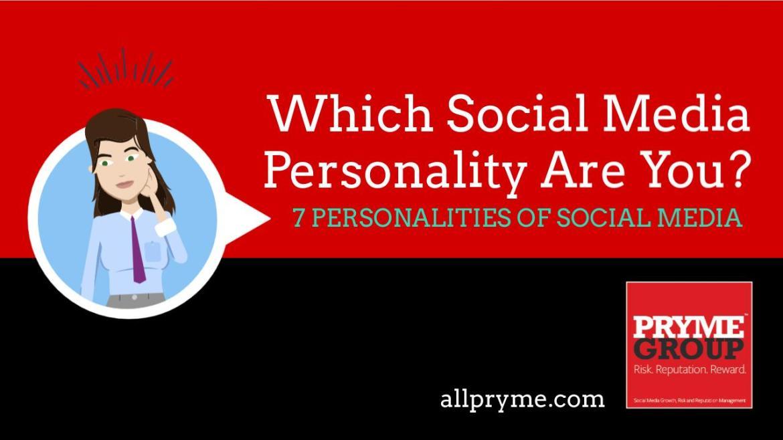 7 Social Media Personalities