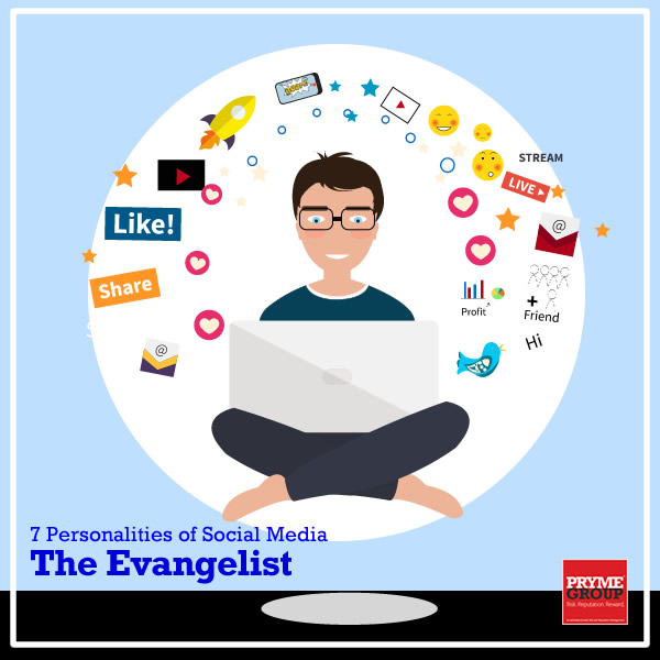 7 Social Media Personalities - The Evangelist