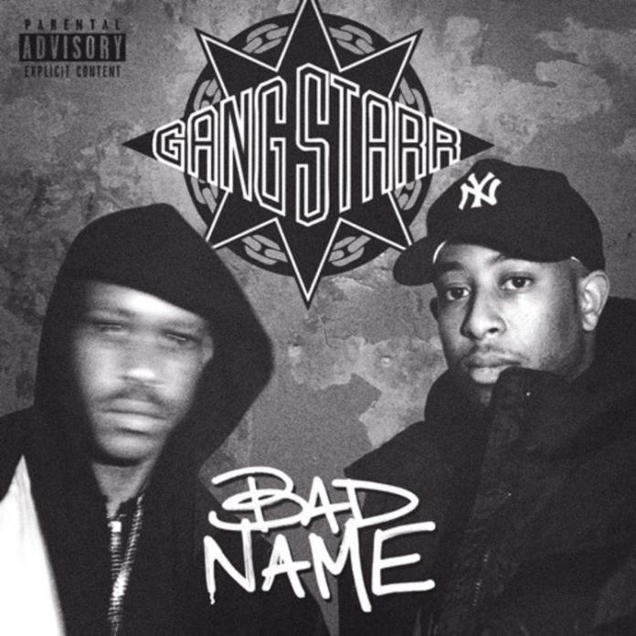 Gang Starr Bad Name single cover image