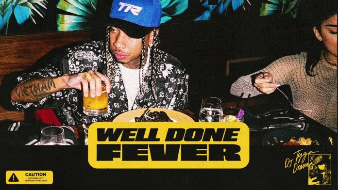 Tyga DJ Drama Well Done Fever mixtape cover image