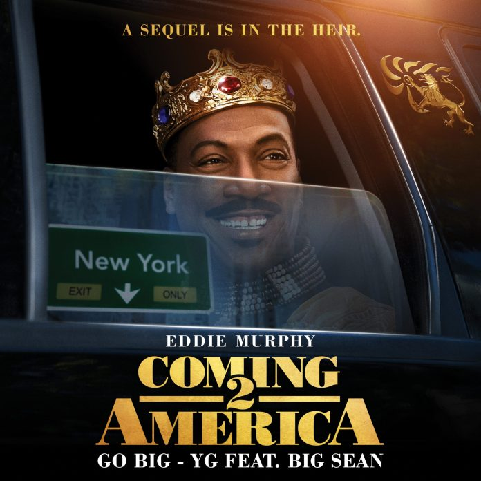 Big Sean YG Go Big single official soundtrack Coming 2 America single cover
