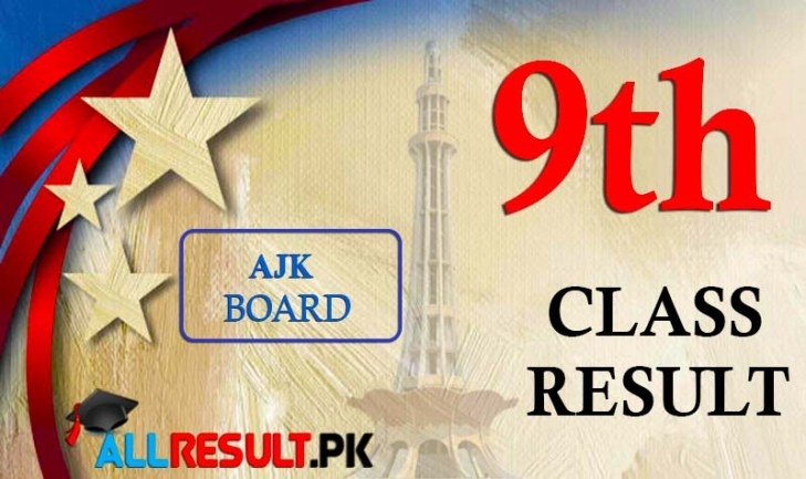 Get BISE AJK Board 9th Class Annual Exams Result 2020