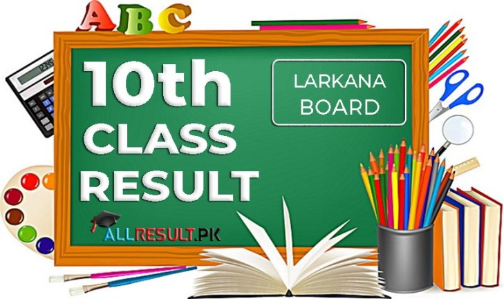 Check online BISE Larkana Board 10th Class Result 2020