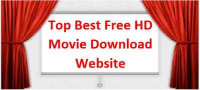 50 Best Free Full HD Movie Download Websites
